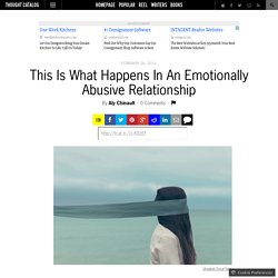 This Is What Happens In An Emotionally Abusive Relationship
