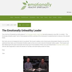 The Emotionally Unhealthy Leader