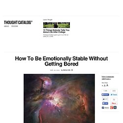 How To Be Emotionally Stable Without Getting Bored