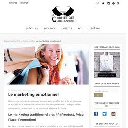 Le marketing emotionnel - Le Carnet des collectionneuses