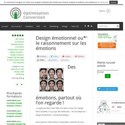 Design émotionnel ou le raisonnement sur les émotions - user experience, web design, web marketing