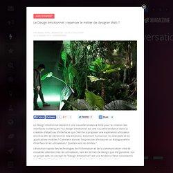 Le Design émotionnel : repenser le métier de designer Web ?