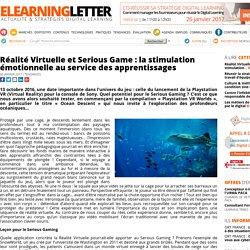 Réalité Virtuelle et Serious Game: la stimulation émotionnelle au service des apprentissages
