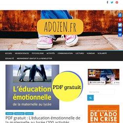 PDF gratuit : L'éducation émotionnelle de la maternelle au lycée (200 activités pédagogiques et ludiques)