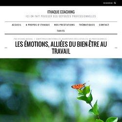 Les émotions, alliées du bien-être au travail