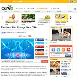 Emotions Can Change Your DNA