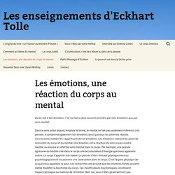 Les émotions, une réaction – du corps au mental : Les enseignements d'Eckhart Tolle
