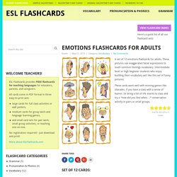 Emotions Flashcards for Adults - Teaching ESL