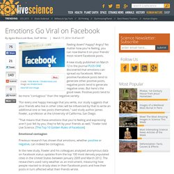 Emotions Go Viral on Facebook