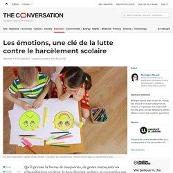 Les émotions, uneclé delalutte contre leharcèlement scolaire