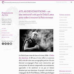 ATLAS DES ÉMOTIONS – un site intéractif créé par le Dalaï Lama pour aider à trouver la Paix en nous