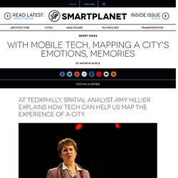 With mobile tech, mapping a city's emotions, memories