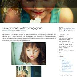 Les émotions + outils pédagogiques -