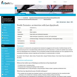 TextileTectonicsAnInterviewWithLarsSpuybroek < Education/Architecture/EmotiveArchitecture/ResearchDesignMethods < TU Delft Wiki
