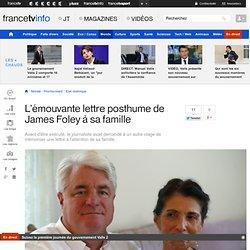 L'émouvante lettre posthume de James Foley à sa famille