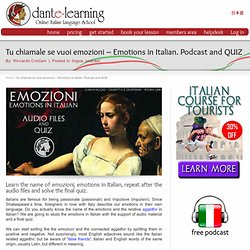 """Emozioni"" - Emotions in Italian. Audio files and QUIZ"