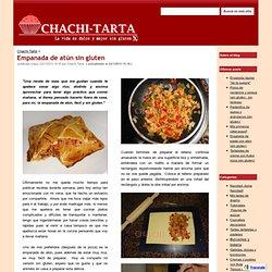 Empanada de atún sin gluten - Chachi-Tarta