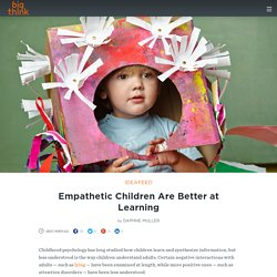 Empathetic Children Are Better at Learning