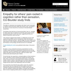 Empathy for others' pain rooted in cognition rather than sensation, CU-Boulder study finds
