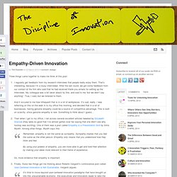 Empathy-Driven Innovation « Connect « Innovation Leadership Netw