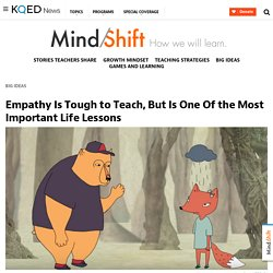 Empathy Is Tough to Teach, But Is One Of the Most Important Life Lessons