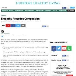 Empathy Precedes Compassion