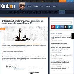 L'Hadopi veut empêcher par tous les moyens les recours des internautes [Preuve #2]