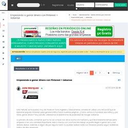 Empezando a ganar dinero con Pinterest + Adsense