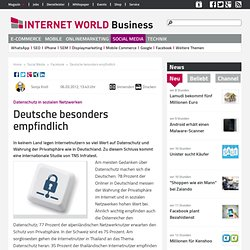 Datenschutz in sozialen Netzwerken: Deutsche besonders empfindlich