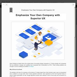 Emphasize Your Own Company with Superior UX