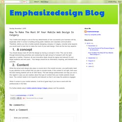 Emphasizedesign Blog: How To Make The Most Of Your Mobile Web Design In Calgary