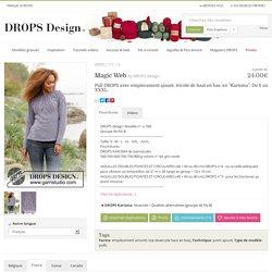 Magic Web, pull Drops avec empiècement ajouré, tricoté de haut en bas