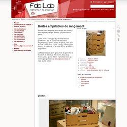 Boites empilables de rangement [Carrefour numérique² - fablab]