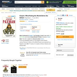 Empire: What Ruling the World Did to the British: Amazon.co.uk: Jeremy Paxman: 9780670919598: Books