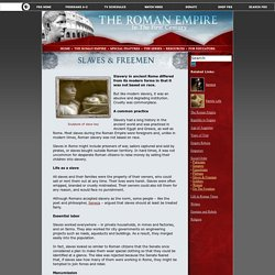 The Roman Empire: in the First Century. The Roman Empire. Social Order. Slaves & Freemen