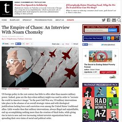 The Empire of Chaos: An Interview With Noam Chomsky