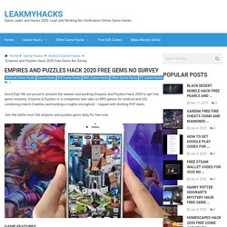 Empires and Puzzles Hack 2020 Free Gems No Survey - LeakMyHacks