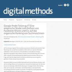 Google findet Teilen gut?! Eine empirische Studie zum Einfluss von Facebook-Shares und Co. auf das organische Ranking von Suchmaschinen