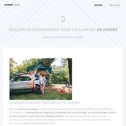 Emplacements de camping en vendée : le camping originel