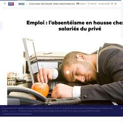 Emploi : l'absentéisme en hausse chez les salariés du privé