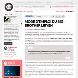 Le mode d'emploi du Big Brother libyen