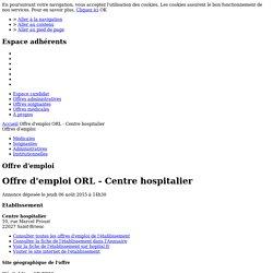 Offre d'emploi ORL - Centre hospitalier