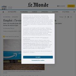 Emploi: l'e-commerce au banc des accusés