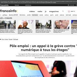 """Pôle emploi : un appel à la grève contre """"le numérique à tous les étages"""""""