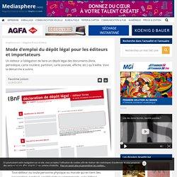 Mode d'emploi du dépôt légal pour les éditeurs et importateurs