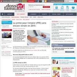 La prime pour l'emploi (PPE) sera encore versée en 2015