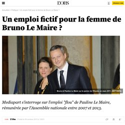 Un emploi fictif pour la femme de Bruno Le Maire ? - 9 octobre 2013