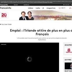 Emploi : l'Irlande attire de plus en plus de Français