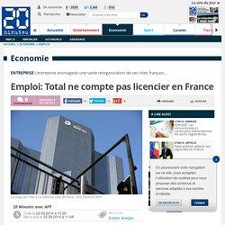 Emploi: Total ne compte pas licencier en France