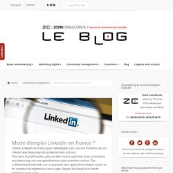 Mode d'emploi Linkedin en France